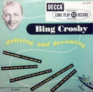 Drifting and Dreaming (album) - Image: Drifting and Dreaming (Bing Crosby album) (album cover)
