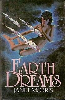 <i>Earth Dreams</i> novel by Janet Morris