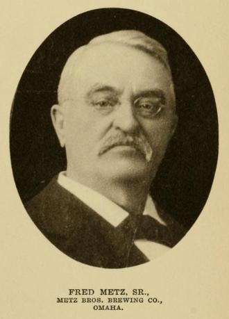 Frederick Metz - Fred Metz Sr., 1854-1904 Nebraskans