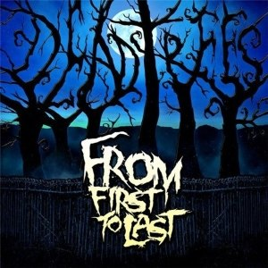 Dead Trees - Image: From First To Last Dead Trees