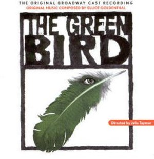 The Green Bird - The cover of Goldenthal's score for the 2000 Broadway production