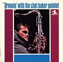 Groovin' with the Chet Baker Quintet.jpg