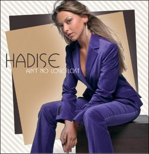 Ain't No Love Lost - Image: Hadise aint no love lost s