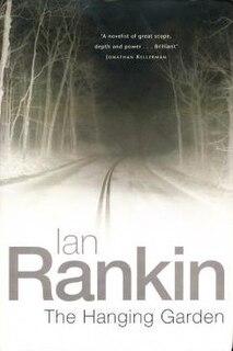 <i>The Hanging Garden</i> (Rankin novel) book by Ian Rankin