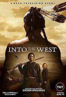 Peliculas de amor de indios y blancas? 220px-Into_the_West_(2005_TV_miniseries_poster)