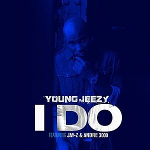 I Do (Young Jeezy song) - Image: Jeezy I do