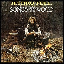 [Image: 220px-Jethro_Tull_Songs_from_the_Wood.jpg]