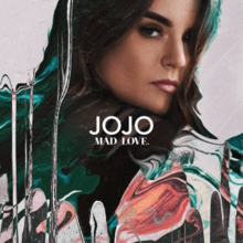 JoJo - Mad Love (Official Album Cover).png
