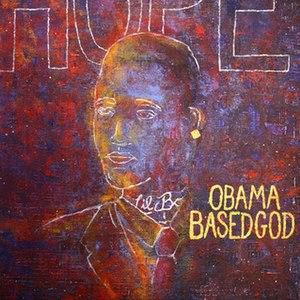 Obama BasedGod - Image: Lil B Obama Based God based cover rare tybg