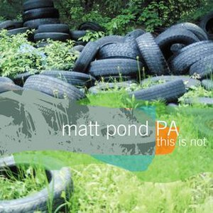 This Is Not the Green Fury - Image: Matt Pond PA This Is Not The Green Fury EP