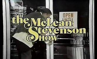 The McLean Stevenson Show - Image: Mc Clean Stevenson Showtitlescreen