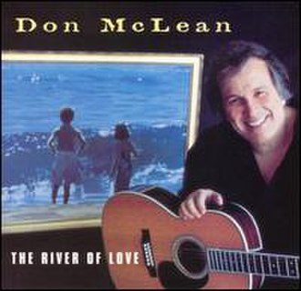 The River of Love - Image: Mclean river of love