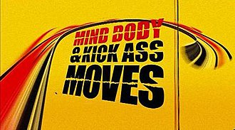 Mind, Body & Kick Ass Moves - Title screen