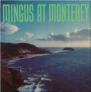 Mingus at Monterey - Image: Mingus at Monterey Prestige