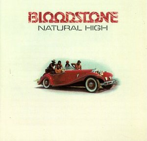 Natural High (Bloodstone album) - Image: Natural High Bloodstone