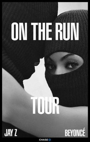 On the Run Tour (Beyoncé and Jay-Z) - Image: On the Run Tour poster
