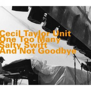 One Too Many Salty Swift and Not Goodbye - Image: One Too Many Salty Swift and Not Goodbye Reissue