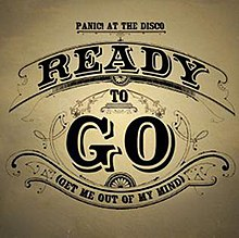 Panic at the Disco-Ready to go.jpg