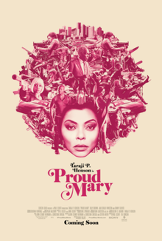 Proud Mary (film) - Theatrical release poster