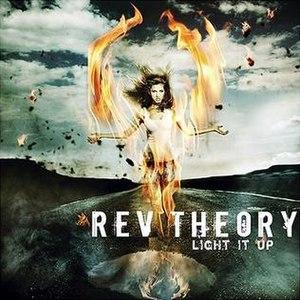 Light It Up (Rev Theory album) - Image: Revtheory lightitup