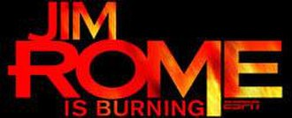 Jim Rome Is Burning - Image: Romeisburning