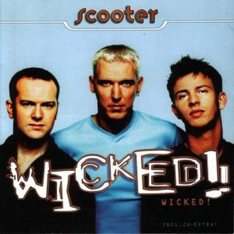 Wicked! (Scooter album) - Image: Scooter Wicked album cover