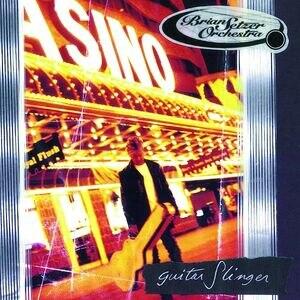 Guitar Slinger (The Brian Setzer Orchestra album) - Image: Setzer Guitar Slinger