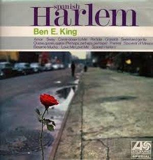 Spanish Harlem (song) - Image: Spanish Harlem Ben E King
