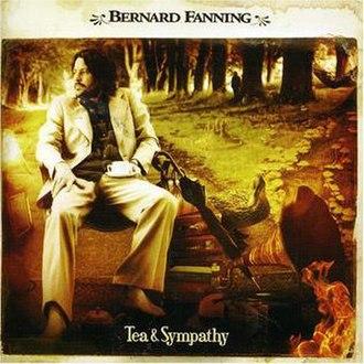 Tea & Sympathy (Bernard Fanning album) - Image: Tea and sympathy