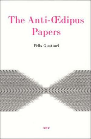 The Anti-Oedipus Papers - Cover of the 2006 edition