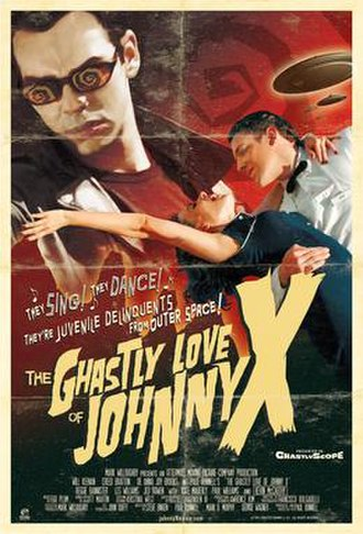 The Ghastly Love of Johnny X - Theatrical Release Poster