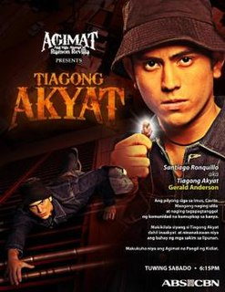 <i>Tiagong Akyat</i> (TV series) television series