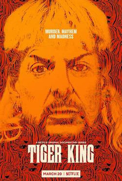 Picture of a TV show: Tiger King: Murder, Mayhem And Madness