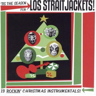 'Tis the Season for Los Straitjackets! - Image: Tis Season