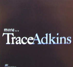More (Trace Adkins song) - Image: Trace Adkins More cd single
