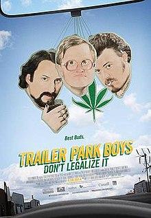 Number 3 - Trailer Park Boys: Don't Legalize It - 2014