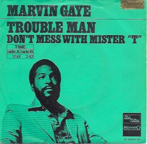 Trouble Man (song) - Image: Troublemansingle