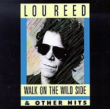 Walk On The Wild Side Other Hits
