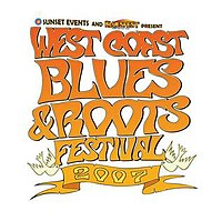 West Coast Blues & Roots Festival 2007
