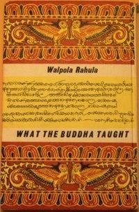 200px-What_the_Buddha_Taught_(Walpola_Rahula_book).jpg