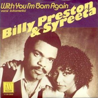 With You I'm Born Again - Image: With You I'm Born Again Billy Preston and Syreeta