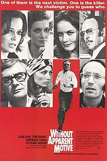 <i>Without Apparent Motive</i> 1971 film by Philippe Labro