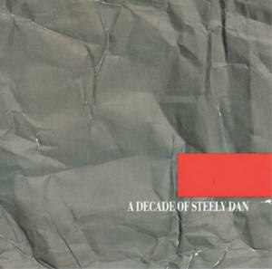 A Decade of Steely Dan - Image: A Decade of Steely Dan