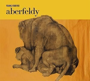 Young Forever (album) - Image: Aberfeldy Young Forever