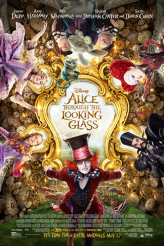 Alice Through the Looking Glass (2016 film) - Theatrical release poster
