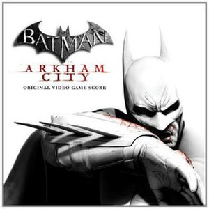 Music of Batman: Arkham City - Image: Batman Arkham City OVGS cover