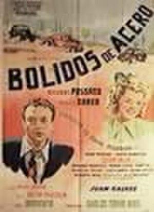 Bólidos de acero - Theatrical release poster