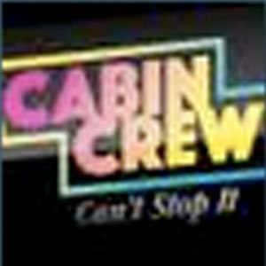 "Cabin Crew - Cabin Crew's single, ""Can't Stop It"""