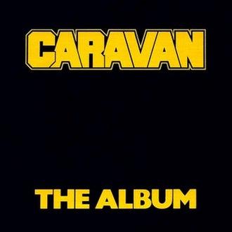 The Album (Caravan album) - Image: Caravan The Album