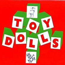 Toy Dolls* Toy Dolls, The - Nellie The Elephant